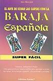 Baraja Espanola Super Facil, A. Mercadal, 848888544X