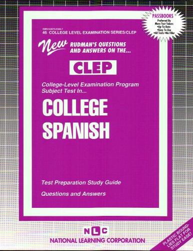 COLLEGE SPANISH (Spanish Language) (College Level Examination Series) (Passbooks) (COLLEGE LEVEL EXAMINATION SERIES (CLEP)) by Passbooks