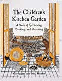 The Children's Kitchen Garden, Georgeanne Brennan and Ethel Brennan, 0898158737