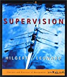 Supervision : Concepts and Practices of Management, Hilgert, Raymond L. and Leonard, Edwin C., 0324072848