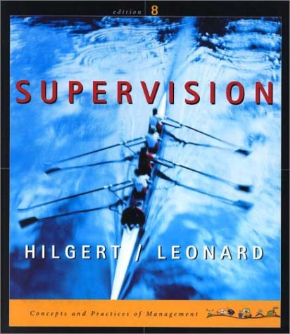 Supervision: Concepts and Practices of Management