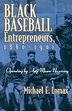 Black Baseball Entrepreneurs, 1860-1901, Michael E. Lomax, 0815607865