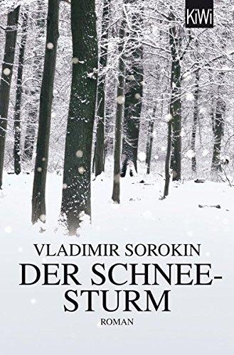 Vladimir Sorokin – Der Schneesturm Ein Arzt, sein Fahrer, viel russischer Vodka und eisiger Winter. Eine ideale Mischung für eine irrwitzige Fahrt mit unzähligen Wendungen und Einblicken in menschlichen wie auch gesellschaftliche Unzulänglichkeiten.