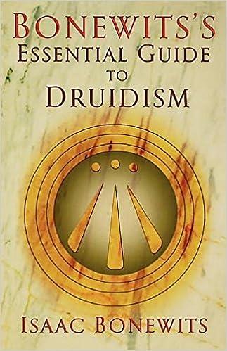 Bonewits' Essential Guide to Druidism