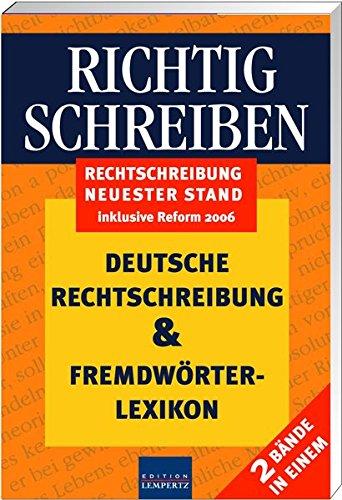 Richtig schreiben: Deutsche Rechtschreibung & Fremdwörterlexikon