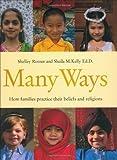 Many Ways, Sheila M. Kelly, 0761328734