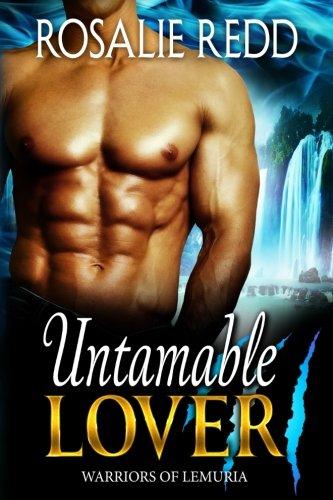 Read Online Untamable Lover (Warrriors of Lemuria) (Volume 2) PDF