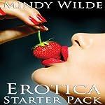 Erotica Starter Pack | Mindy Wilde