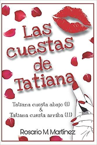 Las cuestas de Tatiana de Rosario Martín Martínez
