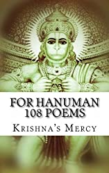 For Hanuman (108 Poems) (Volume 1)