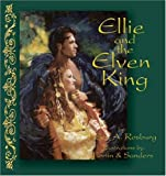 Ellie and the Elven King, Helen A. Rosburg, 0974363901