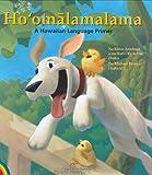 Ho'omalamalama: A Hawaiian Language Primer