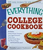 The Everything College Cookbook: 300 Hassle-Free Recipes For Students On The Go (Everything (Cooking))