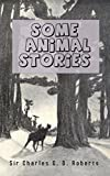 img - for Some Animal Stories [Illustrated edition] book / textbook / text book