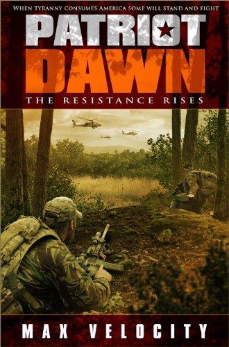 - Patriot Dawn: The Resistance Rises