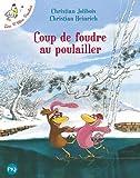 Les P'tites Poules - Coup de foudre au poulailler (9)