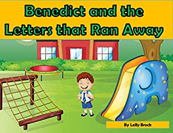 Benedict and the Letters That Ran Away (English Edition) eBook ...