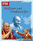 P.M. Biografien bei Baumhaus - Drei grosse Pazifisten und Friedensstifter. Mahatma Gandhi/Martin Luther King/Dalai Lama