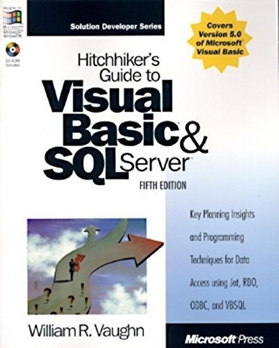 Hitchhiker's Guide to Visual Basic and SQL Server: William R. Vaughn (Microsoft Programming Series) by William Vaughn (1997-06-01)