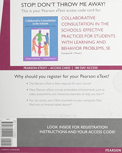 Collaborative Consultation in the Schools: Effective Practices for Students with Learning and Behavior Problems, Enhanced Pearson eText -- Access Card (5th Edition)