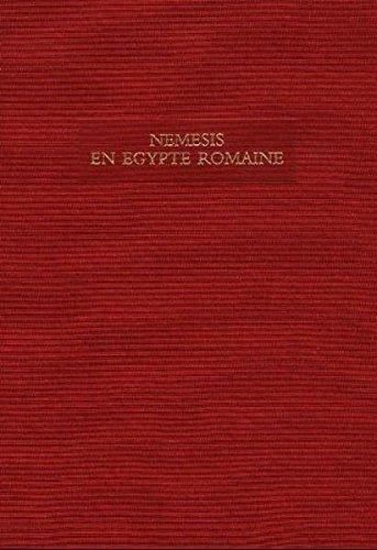 Download Nemesis en Egypte romaine (Aegyptiaca Treverensia) pdf