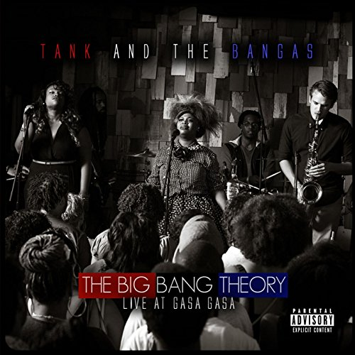 The Big Bang Theory: Live at Gasa Gasa [Explicit]