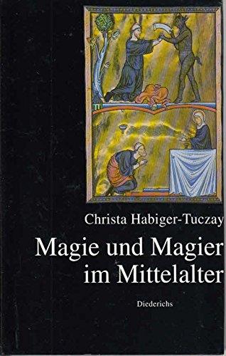 Magie und Magier im Mittelalter