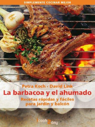 Amazon.com: La barbacoa y el ahumado. Recetas rápidas y ...