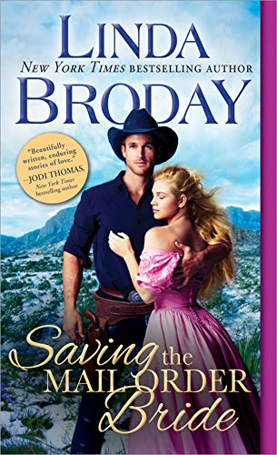 Saving the Mail Order Bride (Outlaw Mail Order Brides Book 2) by [Broday, Linda]