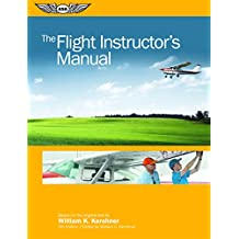 The Flight Instructor's Manual (The Flight Manuals Series)