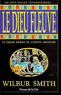 Saga égyptienne, tome 1 : Le Dieu fleuve par Smith