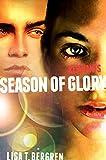 Remnants: Season of Glory (A Remnants Novel)