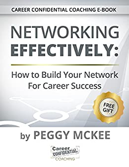 networking effectively how to build your network for career success career confidential coaching series