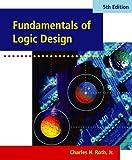 Fundamentals of Logic Design (with CD-ROM)