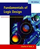 img - for Fundamentals of Logic Design (with CD-ROM) book / textbook / text book
