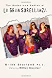 The Audacious Ladies of la Gran Sorellanza, K-lee Starland, 1482763249