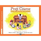 Alfred's Basic Piano Library: Prep Course for the Young Beginner Lesson Book Level A