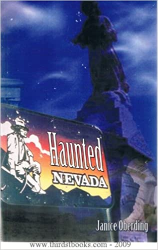 Haunted Nevada Paperback – January 1, 2003 by Janice Oberding  (Author)