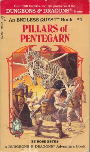 Pillars of Pentegarn (An Endless Quest, Book 3 / A Dungeons & Dragons Adventure Book) (Dragon Rose)
