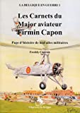 Les Carnets Du Major Aviateur Firmin Capon (French Edition)
