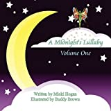 A Midnight's Lullaby, Micki Hogan, 1456020900