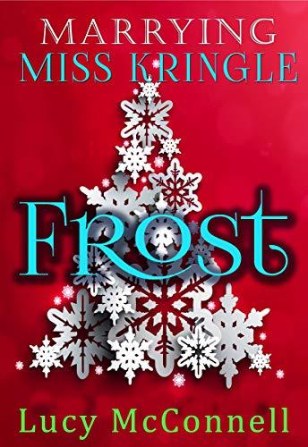 Marrying Miss Kringle: Frost ()