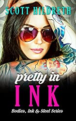 PRETTY IN INK (Bodies, Ink, and Steel Book 2)