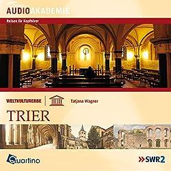 Weltkulturerbe - Trier
