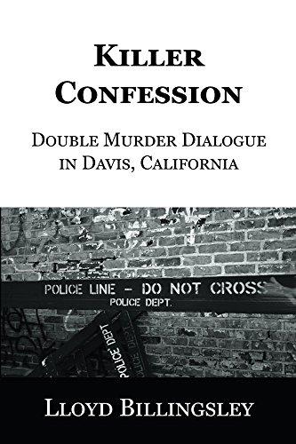 Killer Confession: Double Murder Dialogue in Davis, California
