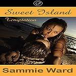 Sweet Island Temptation | Sammie Ward