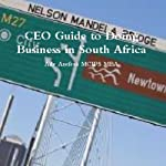 CEO Guide to Doing Business in South Africa | Ade Asefeso, MCIPS, MBA