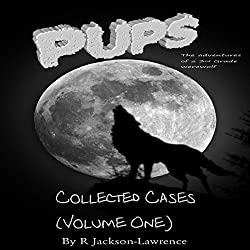 PUPS - The Collected Cases, Volume One