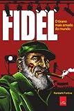 capa de Fidel. O Tirano Mais Amado do Mundo