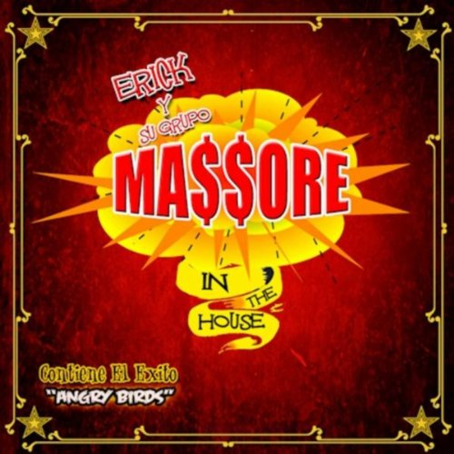 Massore in the House